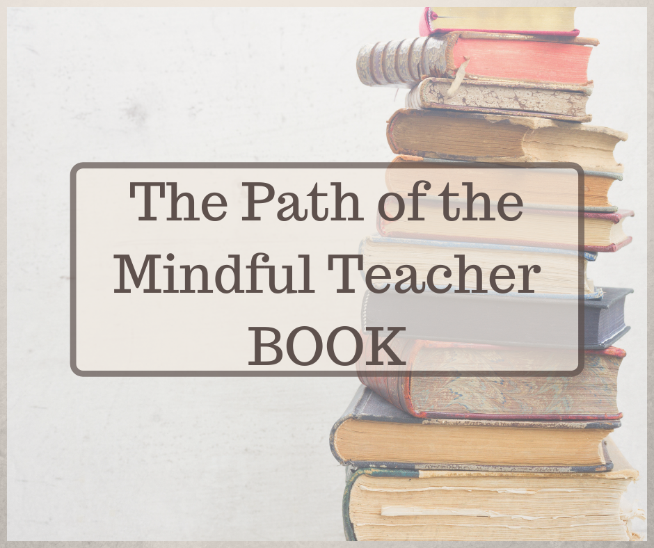 The Path of the Mindful Teacher